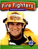 Cover of: Fire Fighters (Community Workers)