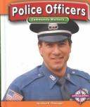 Cover of: Police Officers (Community Workers)