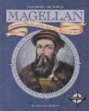 Cover of: Magellan: Ferdinand Magellan and the First Trip Around the World (Exploring the World)