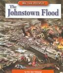 Cover of: The Johnstown Flood (We the People: Industrial America)