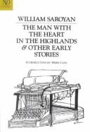 Cover of: The Man With the Heart in the Highlands & Other Early Stories (A Revived Modern Classic)