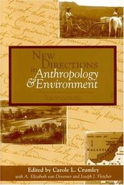 Cover of: New Directions in Anthropology and Environment: Intersections | Carole L. Crumley
