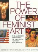 Cover of: The power of feminist art |