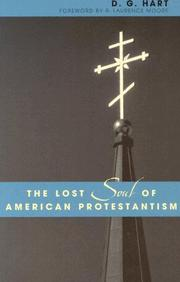 Cover of: The Lost Soul of American Protestantism