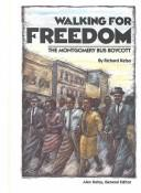 Cover of: Walking For Freedom: The Montgomery Bus Boycott
