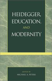 Heidegger, Education, and Modernity