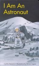 Cover of: I Am an Astronaut