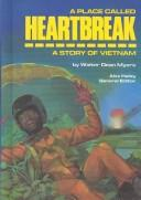 Cover of: A Place Called Heartbreak | Walter Dean Myers