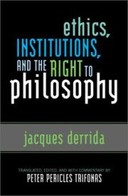 Cover of: Ethics, Institutions, and the Right to Philosophy