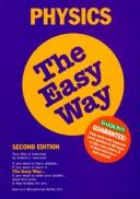 Cover of: Physics the Easy Way Edition | Robert L. Lehrman