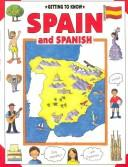 Cover of: Getting to know Spain and Spanish | Janet De Saules
