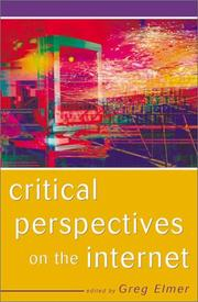 Cover of: Critical perspectives on the Internet |