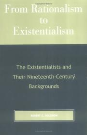 From rationalism to existentialism by Robert C. Solomon