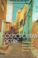 Cosmopolitan Desire by Stephen William Foster