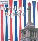 Cover of: Dominican Republic (Discovering Cultures)