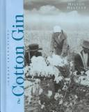 Cover of: The Cotton Gin (Great Inventions) |