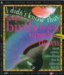 Cover of: I Didn'T Know:Birds Hang U Dwn (I Didn't Know That)