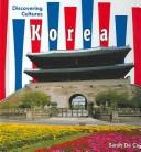 Cover of: Korea (Discovering Cultures)