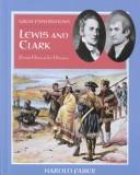 Lewis and Clark by Harold Faber