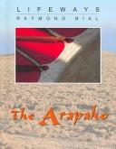 Cover of: The Arapaho (Lifeways) | Raymond Bial
