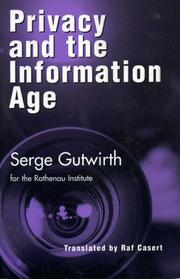 Cover of: Privacy and the information age | Serge Gutwirth