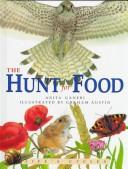 Cover of: Hunt For Food, The (Life's Cycles) |