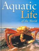 Cover of: Aquatic Life of the World |