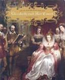Cover of: Elizabeth and Her Court (Life in Elizabethan England)