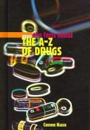 Cover of: The A-Z of drugs