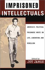 Cover of: Imprisoned Intellectuals: America's Political Prisoners Write on Life, Liberation, and Rebellion
