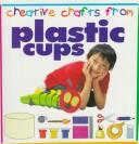 Cover of: Plastic cups