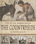 Cover of: The Countryside (Life in the Roman Empire)