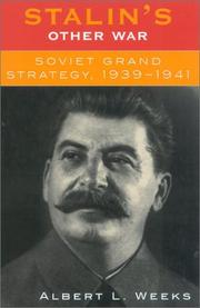 Cover of: Stalin's other war: Soviet grand strategy, 1939-1941