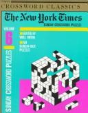Cover of: The New York Times Classic Sunday Crossword Puzzles, Volume 6 | Will Weng
