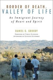 Cover of: Border of Death, Valley of Life | Daniel Groody