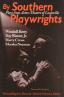 Cover of: By Southern playwrights |