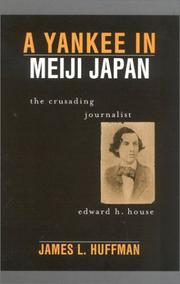 Cover of: A Yankee in Meiji Japan | James L. Huffman