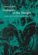 Cover of: Dialogues in the margin | Wayne E. Hall