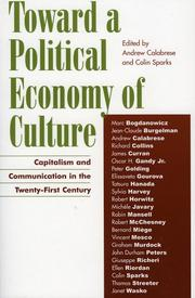 Cover of: Toward a Political Economy of Culture