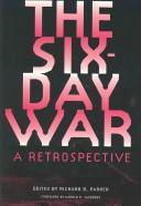 Cover of: The Six-Day War | Richard B. Parker