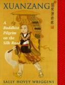 Cover of: Xuanzang | Sally Hovey Wriggins