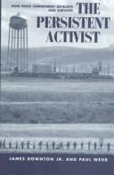 Cover of: The persistent activist | James V. Downton