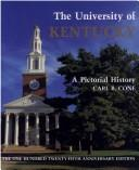 Cover of: The University of Kentucky | Carl B. Cone
