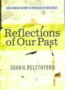 Cover of: Reflections of our past