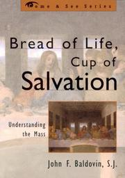 Cover of: Bread of life, cup of salvation