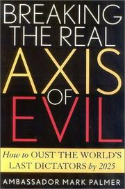 Cover of: Breaking the real axis of evil