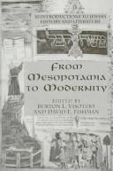 Cover of: From Mesopotamia to modernity