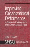 Improving Organizational Performance by Gary V. Sluyter