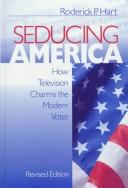 Cover of: Seducing America | Roderick P. Hart
