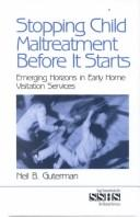 Cover of: Stopping Child Maltreatment Before it Starts | Neil B. Guterman
